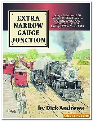 Extra Narrow Gauge Junction: Dick Andrews