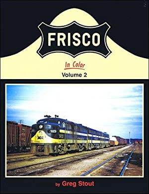 Frisco In Color Volume 2: Greg Stout