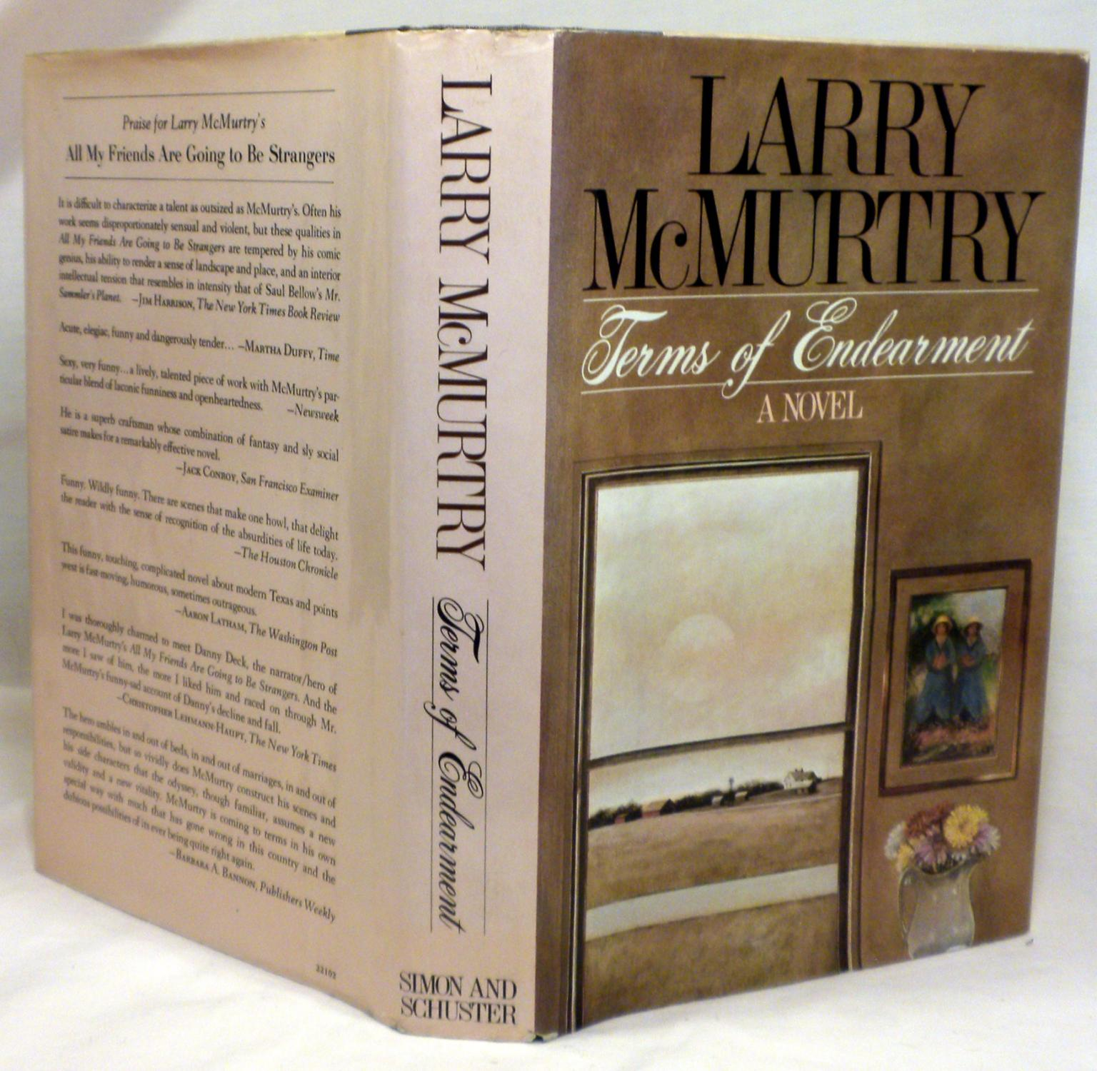 Terms of Endearment Larry McMurtry Very Good Hardcover SIGNED. First edition, first printing with complete number line starting with 1. Signed by Larry McMurtry to the front end-paper. Book is tight and sq
