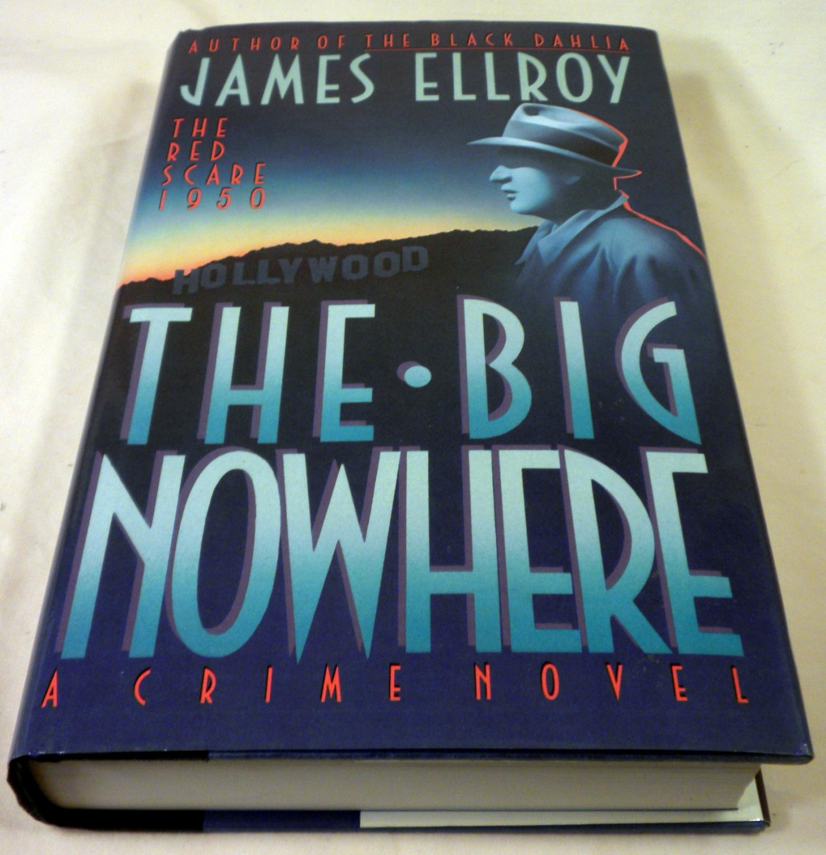 ... The Big Nowhere: James Ellroy ...