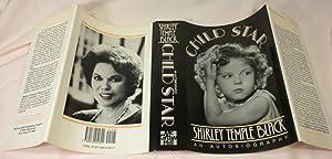 Child Star: Shirley Temple Black