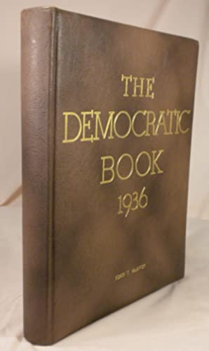 The Democratic Book 1936: Franklin D. Roosevelt