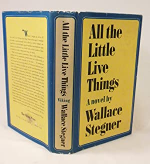 All the Little Live Things: Wallace Stegner
