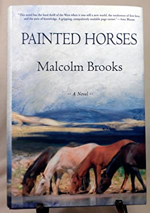 Painted Horses: Malcolm Brooks