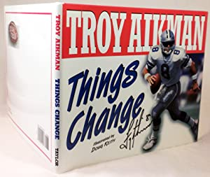 Things Change: Troy Aikman