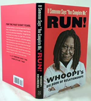 "If Someone Says ""You Complete Me,"" Run!: Whoopie Goldberg"