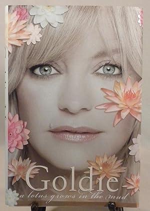 Goldie:A Lotus Grows in the Mud: Goldie Hawn