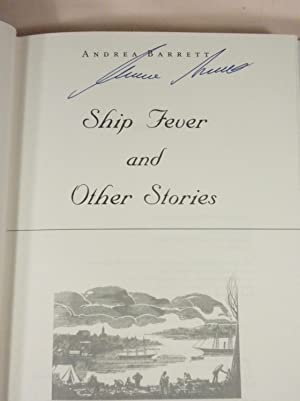 Ship Fever and Other Stories: Andrea Barrett