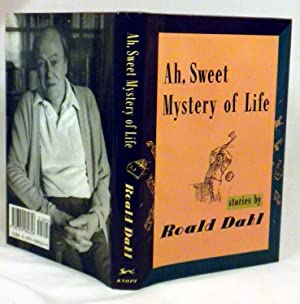 Ah, Sweet Mystery of Life: Roald Dahl