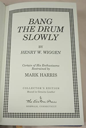 Bang the Drum Slowly: Mark Harris