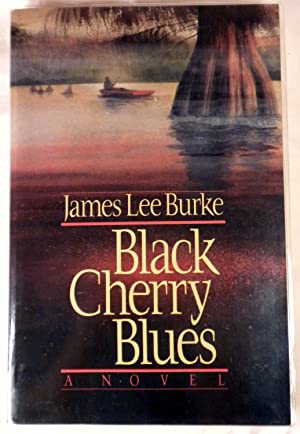 Black Cherry Blues: James Lee Burke