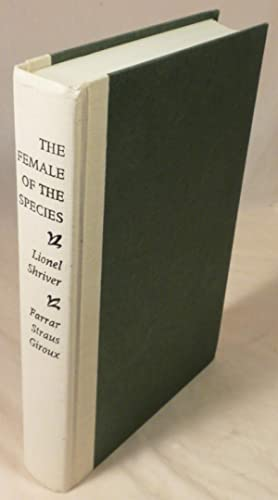 The Female of the Species: Lionel Shriver