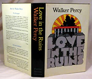 Love in the Ruins: Walker Percy