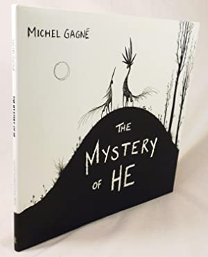 The Mystery of He: Michel Gagne