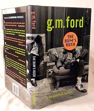 The Bum's Rush (aka The Pigeon Shit Shuffle): G.M. Ford