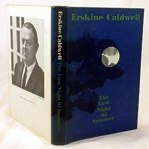 The Last of Summer: Erskine Caldwell