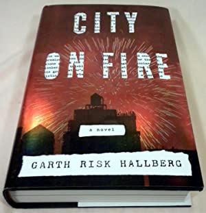 City on Fire: Garth Risk Hallberg