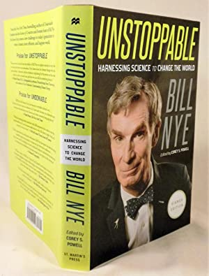 Unstoppable: Harnessing Science to Change the World: Bill Nye