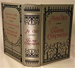 The Vampire Chronicles: Anne Rice