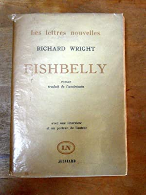 Fishbelly (The long dream): RICHARD WRIGHT