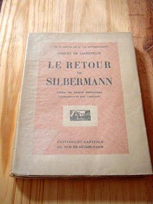 Le retour de Silbermann: LACRETELLE JACQUES (DE)
