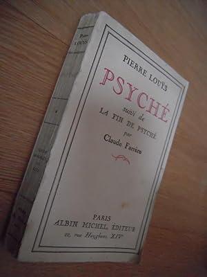Psyché suivi de la fin de Psyché: LOUYS PIERRE