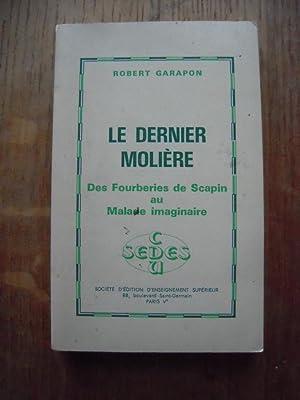 Le dernier Molière - des Fourberies de: ROBERT GARAPON