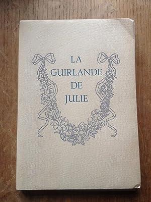 La guirlande de Julie offerte à mademoiselle: MARQUIS DE MONSAUTIER
