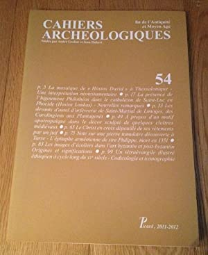 Cahiers archéologiques, N° 54 : Fin de: COLLECTIF
