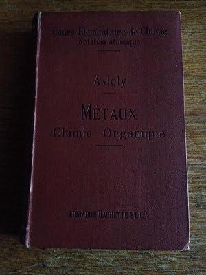 Cous élémentaire de Chimie Métaux Chimie organique: A. JOLY