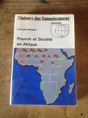 Pouvoir et Société en Afrique: JACQUES MAQUET