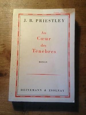 Au coeur des ténèbres: J.B. PRIESTLEY