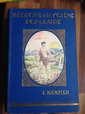 Médecine et Hygiène Populaire à la portée de tous: E. KIENZLER