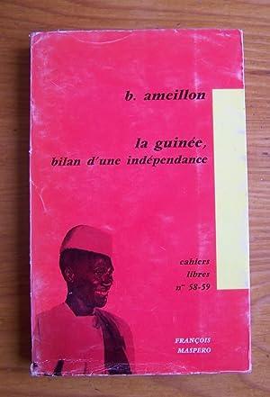 La Guinée, bilan d'une indépendance: B AMEILLON