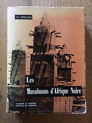 Les Musulmans d'Afrique Noire: J.C. FROELICH