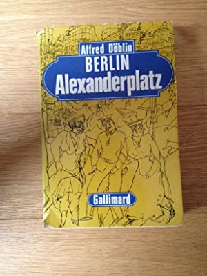 Berlin Alexanderplatz: ALFRED DOBLIN