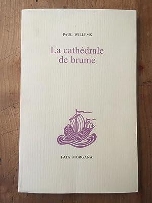 La Cathédrale de brume: PAUL WILLEMS