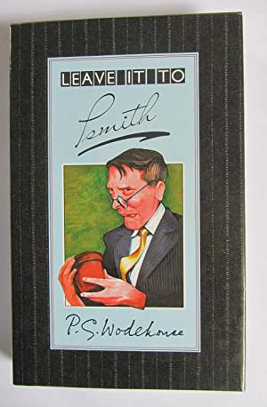 Leave It To Psmith by P G Wodehouse HB/DJ 2003