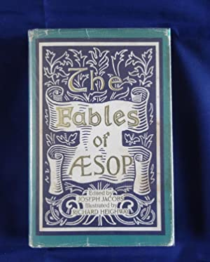 The Fables of Aesop: Jacobs, Joseph (Editor)