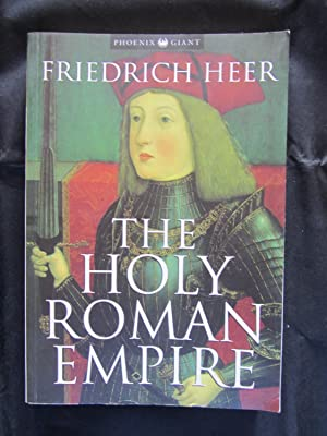 The Holy Roman Empire: Heer, Friedrich