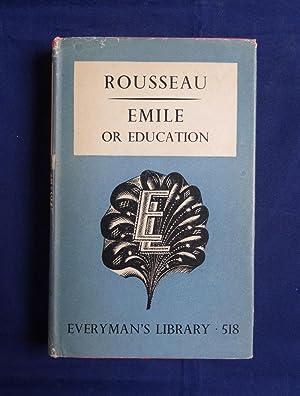 Emile or Education EVERYMAN'S LIBRARY No. 518: Rousseau Jean Jaques