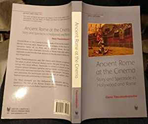Ancient Rome and the Cinema: Story and: Theodorakopoulos, Elena