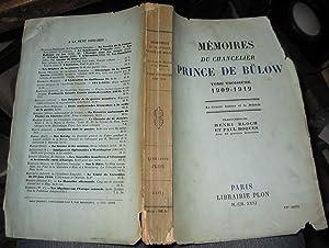 Memoires du Chancelier Prince de Bulow: Henri Bloch Et