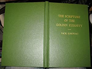 The Scripture of the Golden Eternity: Kerouac, Jack