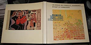 La Chaux-de-Fonds et Jeanneret avant Le Corbusier (French Edition)
