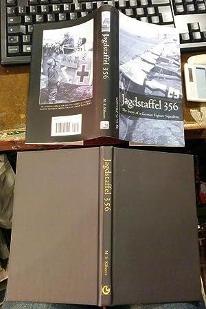 Jagdstaffel 356: The Story of a German: Kahnert, M.E.