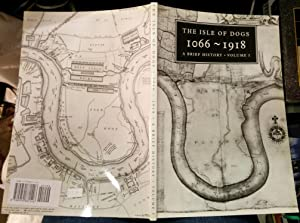 The Isle of Dogs: 1066 to 1918: Hostettler, Eve