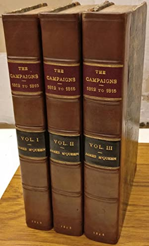 The campaigns of 1812, 1813, 1814, and 1815, also, the causes and consequences of the French Revo...