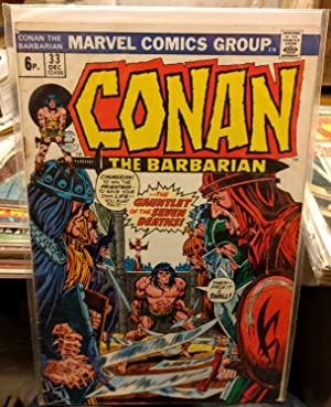 Conan the Barbarian #33:Death and 7 Wizards!