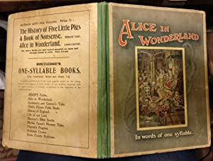 Alice's Adventures in Wonderland Told Mostly in Words of One Syllable